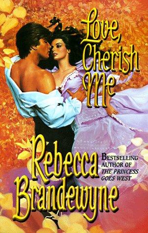 9780505523020: Love, Cherish Me