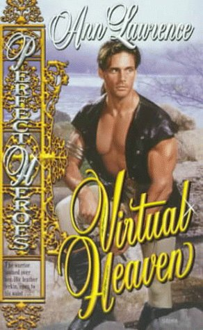 Virtual Heaven (Perfect Heroes Series) (0505523078) by Ann Lawrence