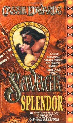 9780505523174: Savage Splendor (Savage (Leisure Paperback))