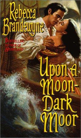 9780505523365: Upon a Moon-Dark Moor
