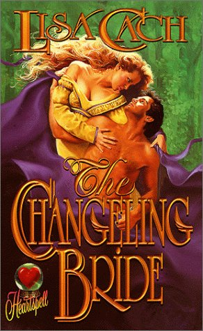 The Changeling Bride: Cach, Lisa