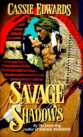 Savage Shadows (An Indian Romance)