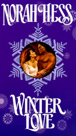 Winter Love (9780505523655) by Norah Hess