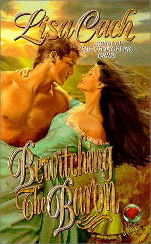 Bewitching the Baron (Heartspell): Cach, Lisa
