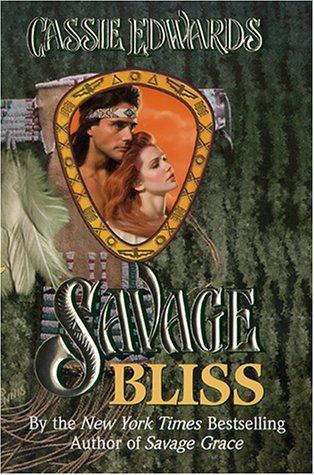 9780505524256: Savage Bliss