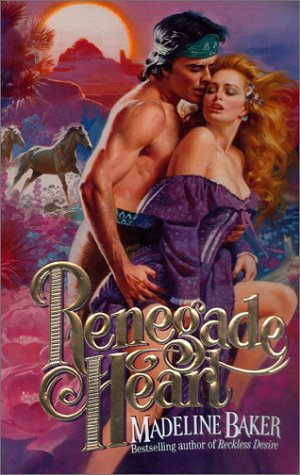 9780505524317: Renegade Heart