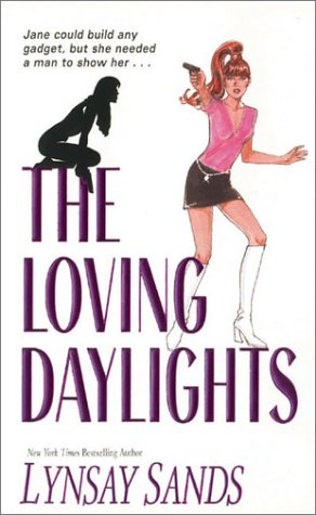 The Loving Daylights: Sands, Lynsay