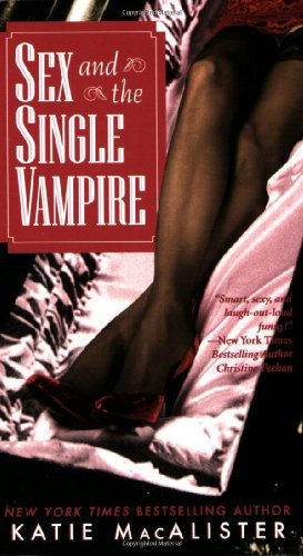 9780505525543: Sex and the Single Vampire