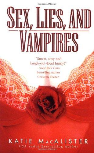 Sex, Lies and Vampires (The Dark Ones,: MacAlister, Katie