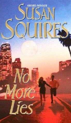 No More Lies (0505525666) by Squires, Susan