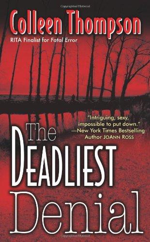 The Deadliest Denial: Thompson, Colleen