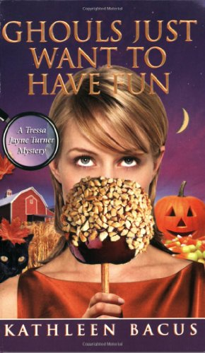 9780505526946: Ghouls Just Want to Have Fun (Tressa Jayne Turner Mysteries)