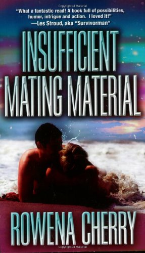 Insufficient Mating Material (A Futuristic Romance): Cherry, Rowena