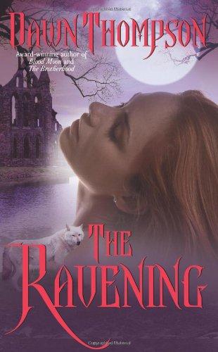 The Ravening (Blood Moon, Book 3): Dawn Thompson