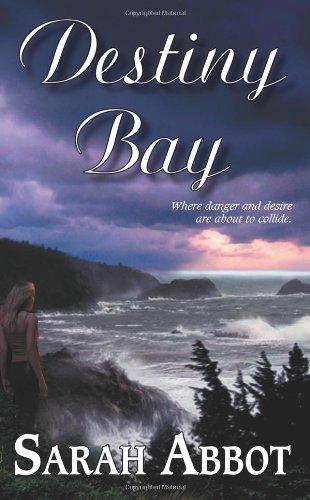 Destiny Bay: Sarah Abbot