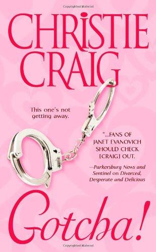 Gotcha!: Christie Craig