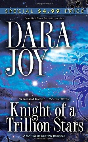 9780505528537: Knight of a Trillion Stars (Matrix of Destiny)