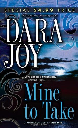 Mine to Take: Dara Joy