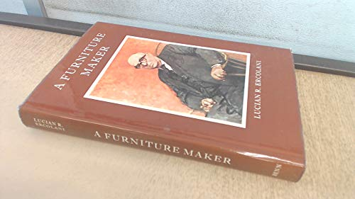 9780510000110: Furniture Maker: His Life, His Work and His Observations