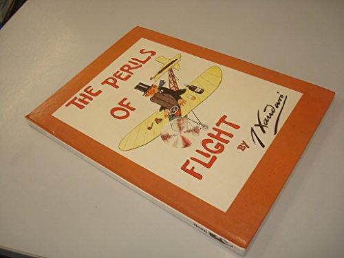 THE PERILS OF FLIGHT.: Xaudaro, J.