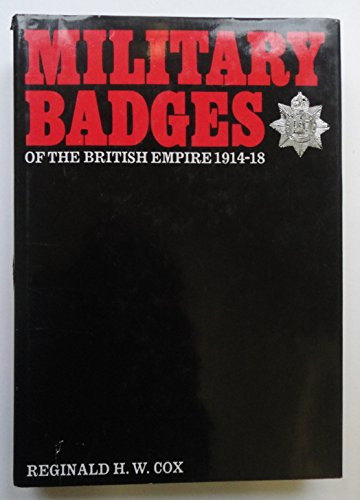 Military Badges of the British Empire, 1914-