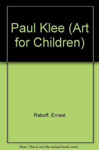 9780510001001: Paul Klee (Art for Children)