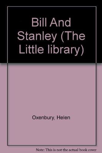9780510001117: Bill And Stanley (The Little library)