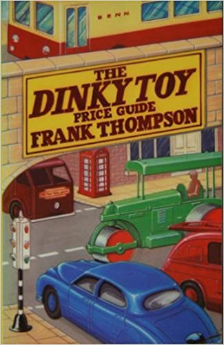 9780510001179: Dinky Toy Price Guide