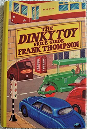 9780510001315: Dinky Toy Price Guide