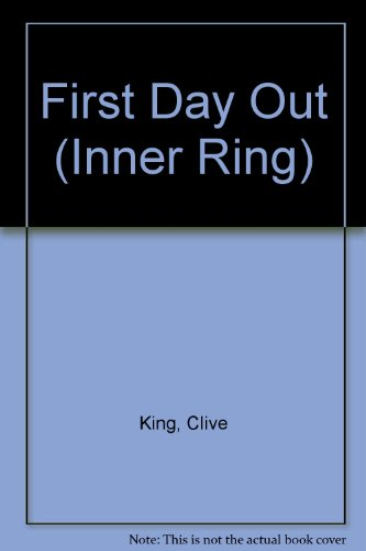 First Day Out: Clive King