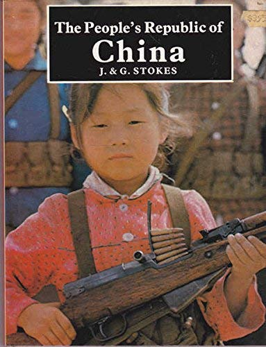 People's Republic of China (Countries of Today: John Stokes, Gwenneth