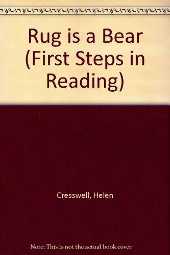 Rug is a Bear (First Steps in Reading) (0510118232) by Helen Cresswell