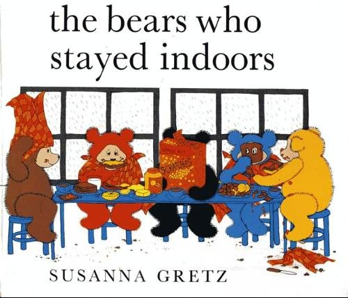 9780510124168: Bears Who Stayed Indoors
