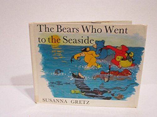 9780510124175: Bears Who Went to the Seaside