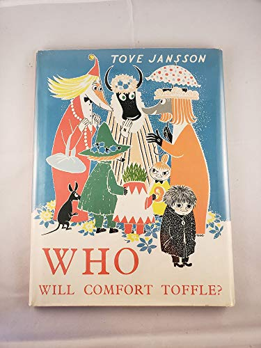 Who Will Comfort Toffle? (English and Swedish Edition) (051013081X) by Tove Jansson