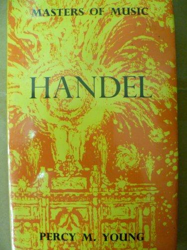 9780510137212: Handel (Masters of Music)