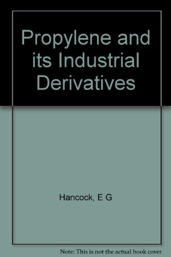 9780510146252: Propylene and Its Industrial Derivatives