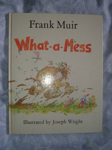 9780510225094: What-a-mess