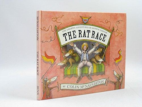 9780510225131: Rat Race: The Amazing Adventures of Anton B.Stanton