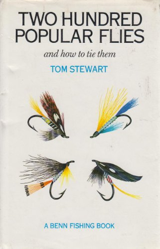 9780510225278: Two Hundred Popular Flies and How to Tie Them