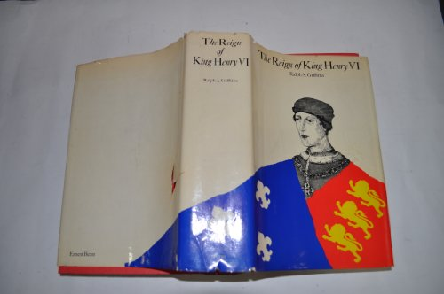 9780510262617: The Reign of King Henry VI. The Exercise of Royal Authority 1422 - 1461