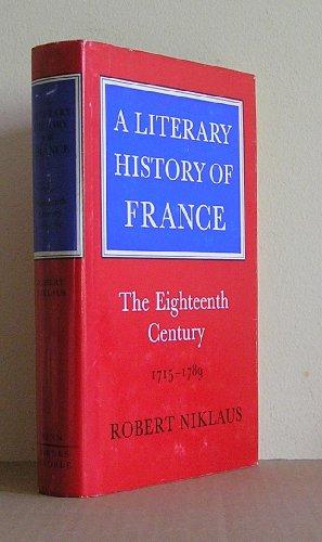 A Literary History of France: The Eighteenth Century, 1715-1789: Niklaus, Robert
