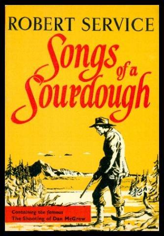 9780510324216: Songs of a Sourdough