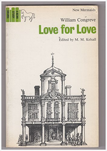 LOVE FOR LOVE (NEW MERMAID S): MALCOLM KELSALL (EDITOR)