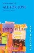 All for Love (New Mermaid Anthology): Dryden, John