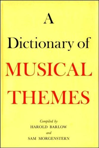 9780510355012: Dictionary of Musical Themes (A Benn study : Music)
