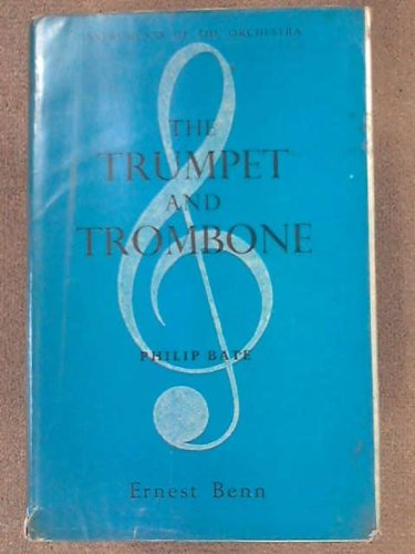 9780510364113: Trumpet and Trombone (Instruments of Orchestra)