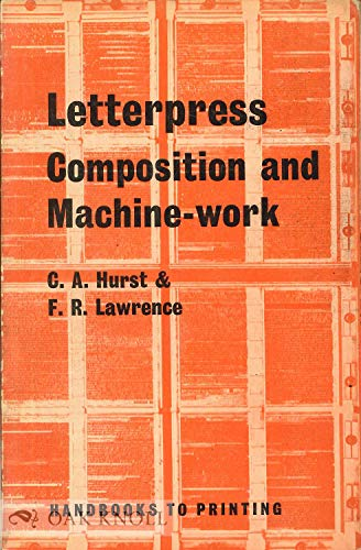 9780510418113: Letterpress: Composition and Machinework (Handbooks to Printing)
