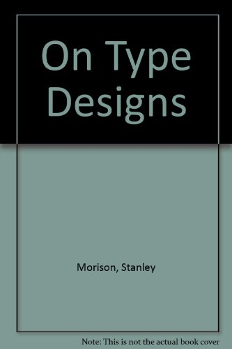 9780510419110: On Type Designs