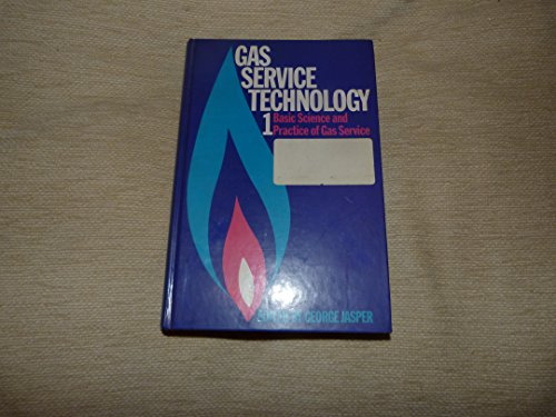 9780510474201: Gas Service Technology: Basic Science and Practice of Gas Service v. 1